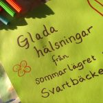 En hälsning från sommarlägret på Svartbäcken